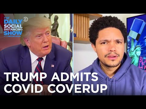 Trump Admits Corona Cover-Up in Audio Recordings | The Daily Social Distancing Show
