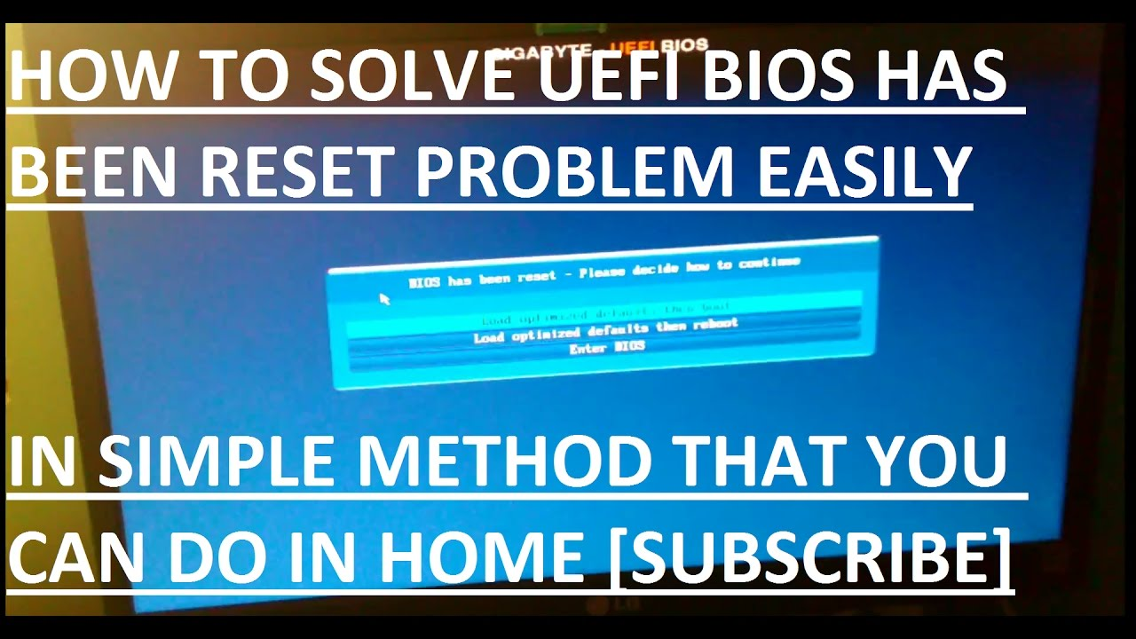 How To Solve UEFI bios Has Been Reset Problem In Simple Easy Steps 1 1