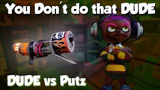 Splatoon - DUDE the Director! (DUDE vs Putz12)