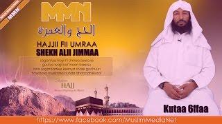 Shekh Ali Jimmaa, Hajjii fii Umraa kutaa 6ffaa (Oromo Dawa)