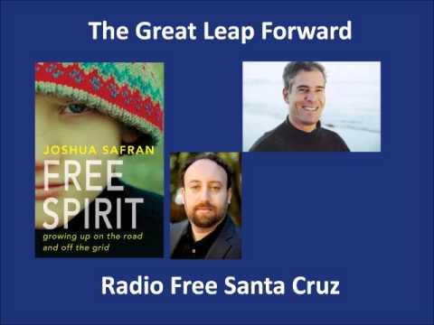 John Malkin Interview with Joshua Safran on The Great Leap Forward, Free Radio Santa Cruz