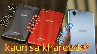 Realme 1 Black, Red or Silver and 3GB, 4GB or 6GB which one to buy?