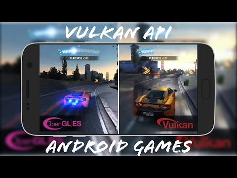 Vulkan API | Android Games | 2017