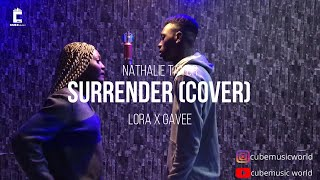 Download Natalie Taylor - Surrender(Cover) by  Lora x Gavee