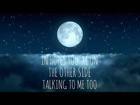 Talking to the Moon Lyrics