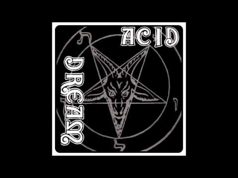 "Acid Dream ""Plague Of The Undead"""