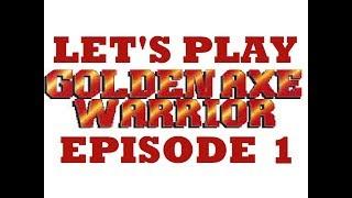 Let's Play Golden Axe Warrior - Episode 1