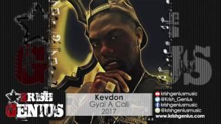 Kevdon - Gyal A Call - June 2017