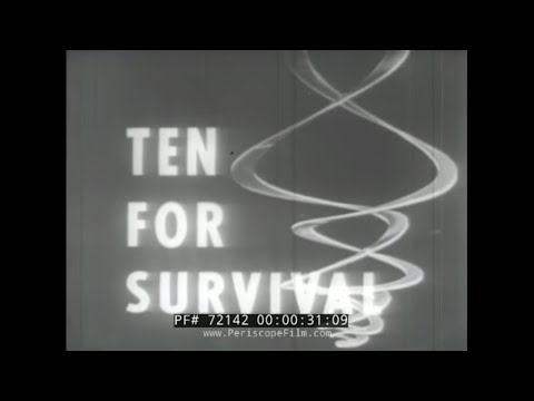 "CIVIL DEFENSE ATOMIC BOMB FILM ""TEN FOR SURVIVAL"" 72142"