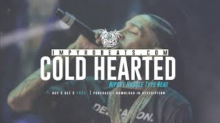 "[FREE] NIPSEY HUSSLE TYPE BEAT 2019 - ""Cold Hearted (Prod.By @pyrobeats)"