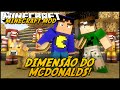 Minecraft Mod: DIMENSÃO DO MCDONALDS! (Big Mac e Nuggets // MineDonalds)