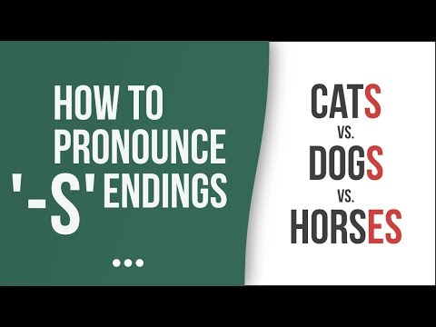 How To Pronounce Words With '-s' Endings – American English Pronunciation