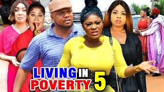 LIVING IN POVERTY SEASON 5 - Ken Erics, Destiny Etiko 2020 Latest Nigerian Nollywood Movie Full HD