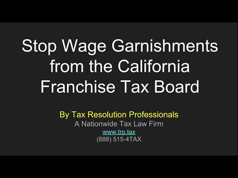 How To Stop California FTB Wage Garnishments: Detailed Guide