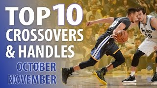 Repeat youtube video Top 10 Crossovers and Handles of October & November 2016