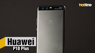Huawei P10 Plus — опыт использования
