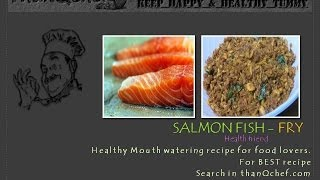 Salmon Fish Fry Indian Style (how To Make Salmon Fish Fry)
