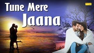 Tune Mere Jaana | Gajendra Verma | Aseem Ahmed Abbasse, Monomy Roy | Most Popular Song 2020