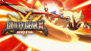 NON STOP OFFENSE - Guilty Gear Xrd Revelator: Online Matches