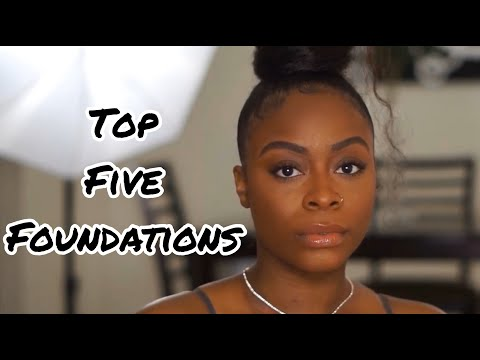 MY TOP 5 FOUNDATIONS! HOW TO GET A CLEAN MAKEUP APPLICATION