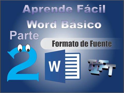 Aprende Facil - Word 2013 Tutorial 2: Formato de Fuente