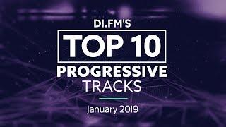 DI.FM Top 10 Progressive House Tracks January 2019 - Johan N. Lecander
