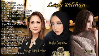 Download Mp3 20 Lagu Pilihan Bcl, Melly Goeslaw, Dan Rossa || Lagu Kenangan Full Album
