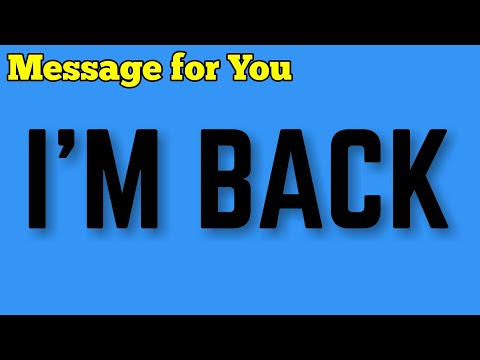 I'M BACK [Message For You]