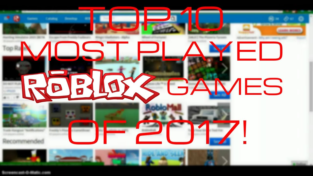 top ten roblox games 2017