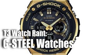 T3 Watch Rant:  G-STEEL Watches