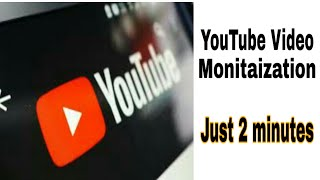 How to monitization your videos   Monetize Your videos    Earn money by YouTube  