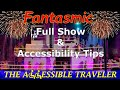 FANTASTMIC AT DISNEY'S HOLLYWOOD STUDIOS | THE ACCESSIBLE TRAVELER