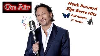 Henk Bernard - Zijn mooiste Hits !