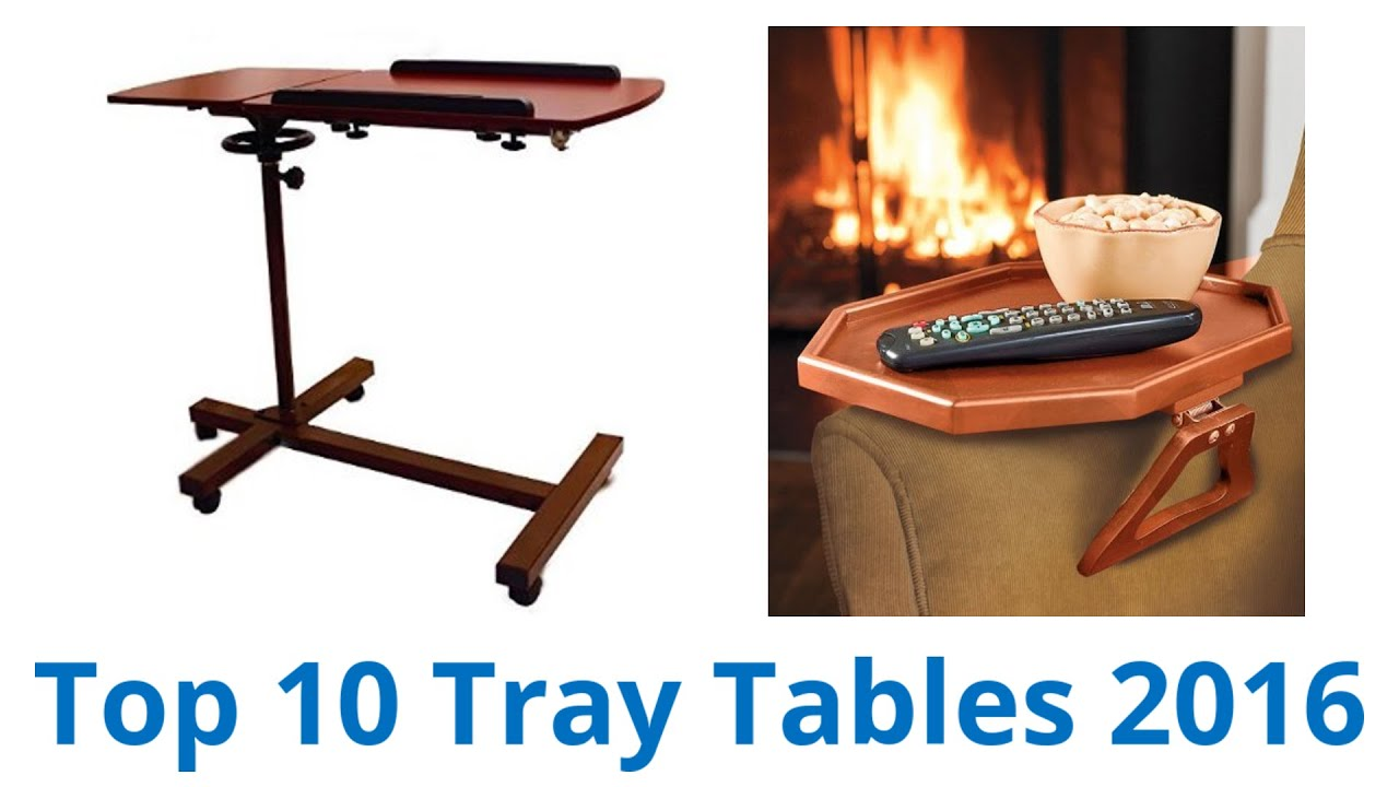 Attrayant 10 Best Tray Tables 2016