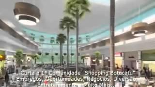 Shopping Botucatu Video Conheça este Grande Empreendimento Inauguração 30 de Abril de 2014