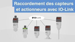 Raccordement des capteurs et actionneurs | IO-Link