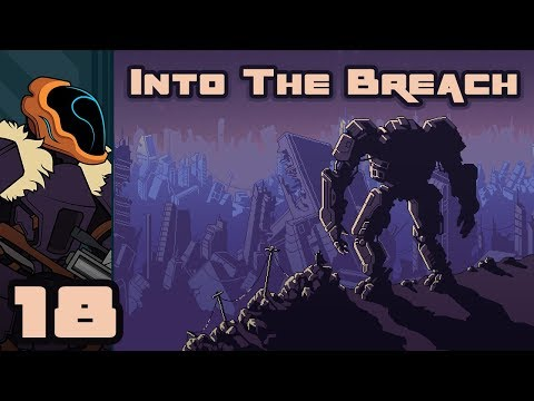 Let's Play Into The Breach - PC Gameplay Part 18 - Cutting Losses