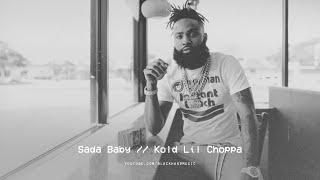 Sada Baby - Kold Lil Choppa (Ft. Skuba Ruffin)