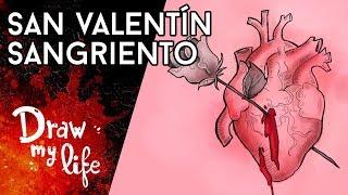 La SANGRIENTA HISTORIA de SAN VALENTÍN - Draw My Life en Español