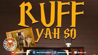 Squish - Ruff Yah So - March 2019