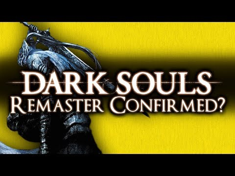 Download Youtube: DARK SOULS 1 REMASTER CONFIRMED? - BUT IS IT ENOUGH IN 2018?