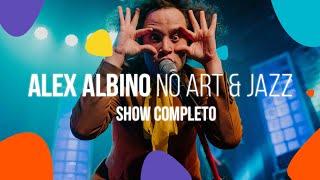 Alex Albino no Art & Jazz | SHOW COMPLETO