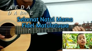 Belajar Lagu Fidel Matulatuwa - Selamat Natal Mama