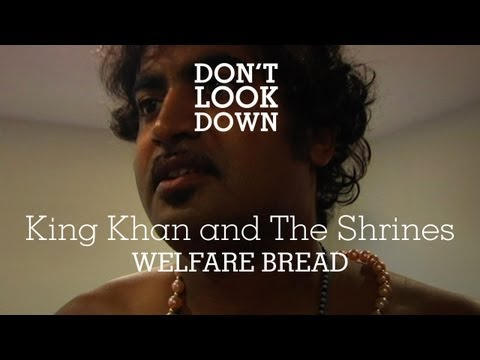 King Khan and the Shrines - Welfare Bread - Don't Look Down mp3
