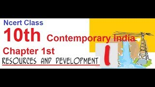 Ncert Class 10th Social Science Contemporary India Chapter 1st Resources and Development