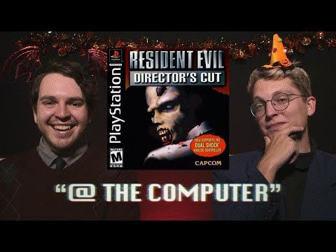 Resident Evil Director's Cut @ The Computer
