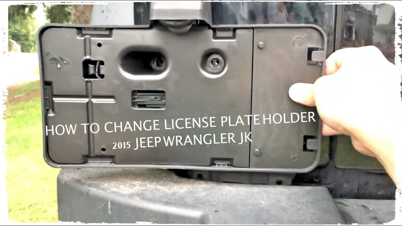 Change License Plate Holder 2015 Jeep JK Unlimited Sport ...