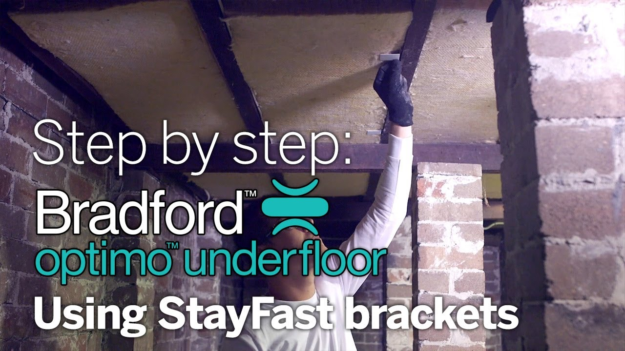 Step by step  Using Optimo StayFast brackets for your underfloor     Step by step  Using Optimo StayFast brackets for your underfloor insulation