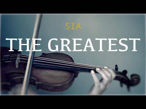 Sia - The Greatest for violin and piano (COVER)