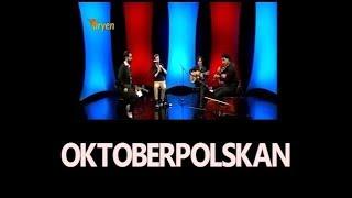 Trio el Gancho  - Oktoberpolskan